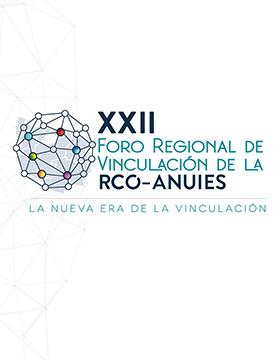 XXII Foro Regional de Vinculación RCO-ANUIES