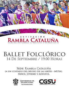 Cartel de invitación al Jueves de activación de Rambla Cataluña: con el Ballet Folclórico. Exhibición de danza mexicana en conjunto con el Instituto de Investigación y Difusión de la Danza Mexicana, A.C. a realizarse el 14 de septiembre a las 19:00 horas, en el Rambla Cataluña a un costado del Musa.