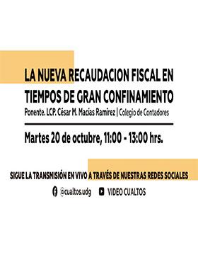 Conferencia: La nueva recaudación fiscal en tiempos de gran confinamiento