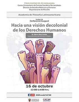 Conferencia inaugural: Hacia una visión decolonial de los Derechos Humanos