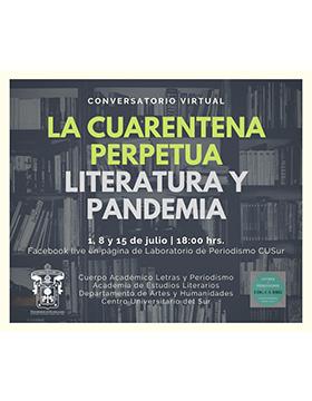 Conversatorios virtuales: La cuarentena perpetua, literatura y pandemia