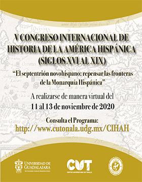 V Congreso Internacional de Historia de la América Hispánica: Siglos XVI al XIX