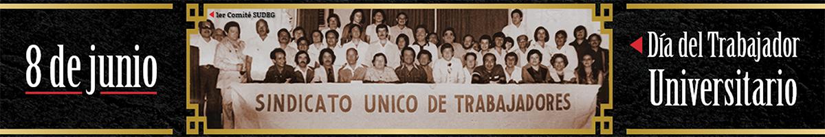 Dia instituido con motivo de la creacion del Sindicato Unico de Trabajadores de la UDG