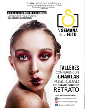 Cartel informativo para promocionar la Quinta Semana de la Fotografía  en el CUAAD