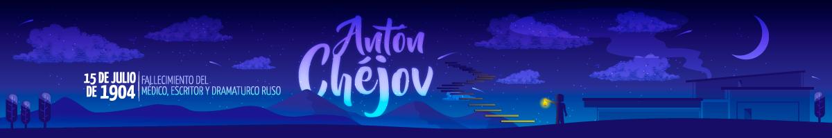 15 de julio de 1904 - Fallecimiento del médico, escritor y dramaturgo ruso Antón Chéjov