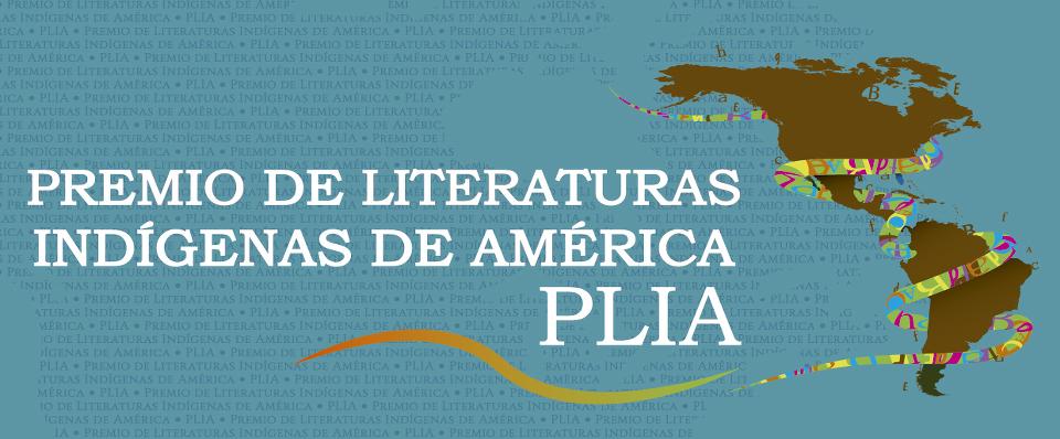Banner de la convocatoria del Premio de Literaturas Indígenas de América (PLIA).
