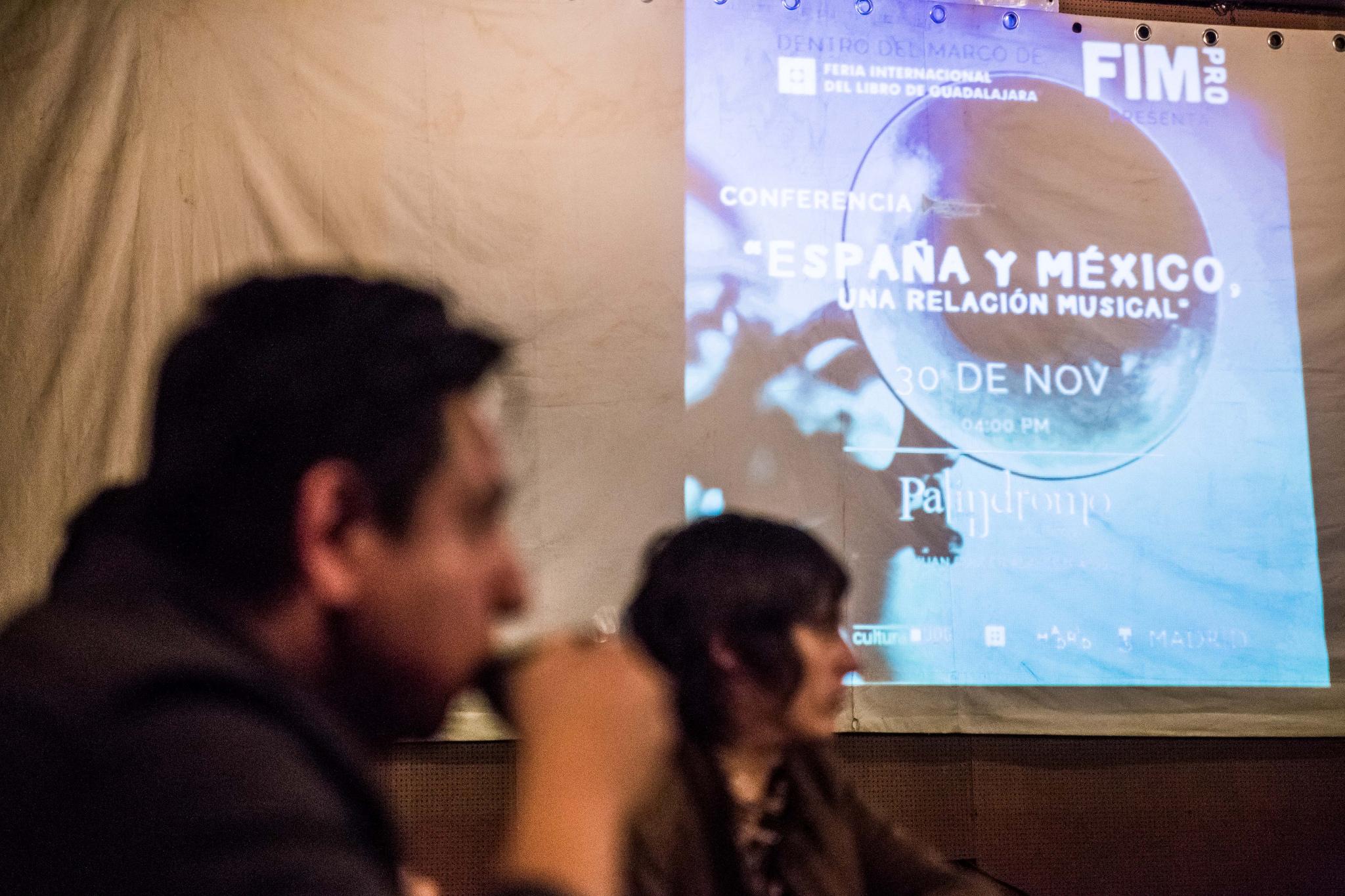 """Mesa de trabajo """"México y España, una relación musical"""", organizada por Cultura UDG, por medio de la Feria Internacional de la Música (FIMPRO) y en colaboración con Madrid, invitado de honor de la Feria Internacional del Libro de Guadalajara (FIL) 2017."""