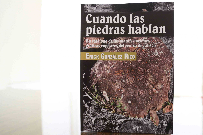 Portada del libro Cuando las piedras hablan. Un catálogo de las manifestaciones rupestres del centro de Jalisco.