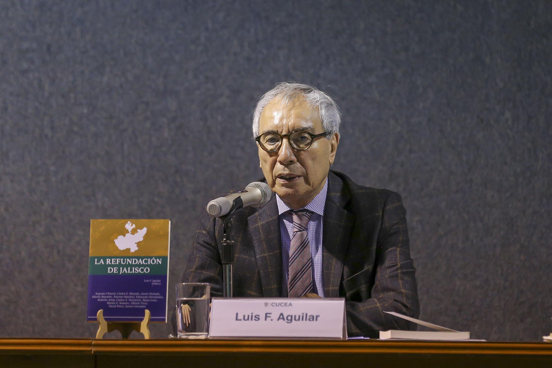 """El Coordinador del Comité Técnico de la Red de Políticas Públicas de la UdeG, doctor Luis F. Aguilar Villanueva, en la Presentan libro """"Refundación de Jalisco"""""""