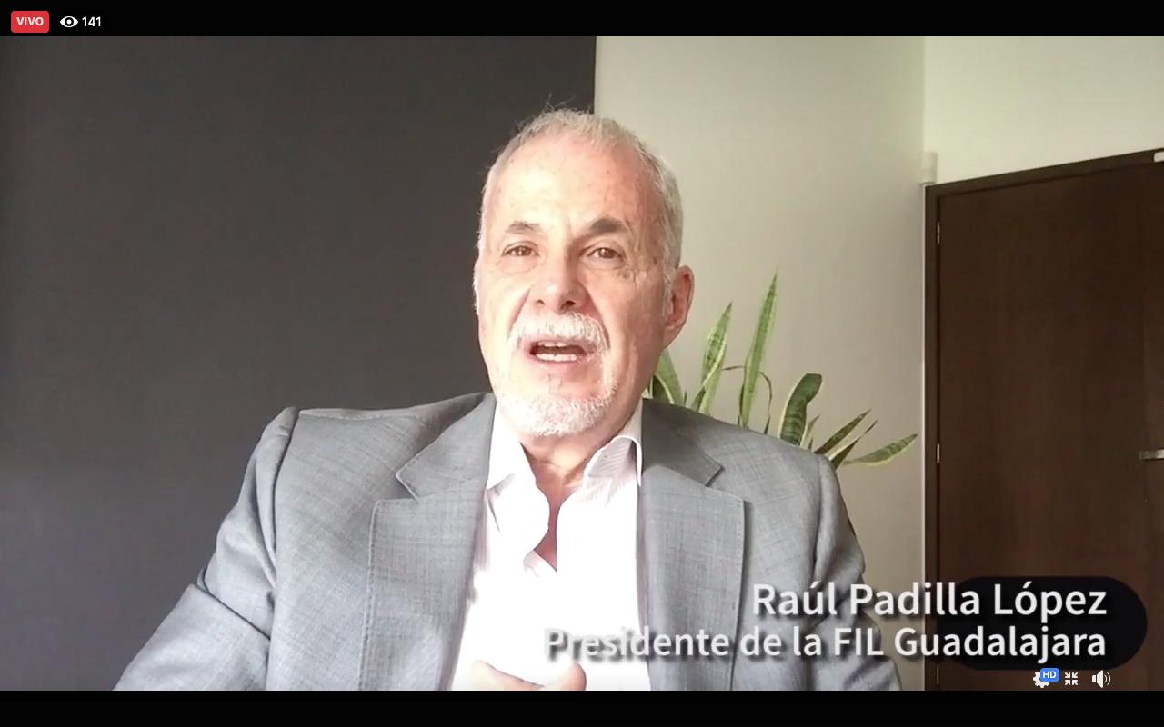 El Presidente de la FIL, licenciado Raúl Padilla López