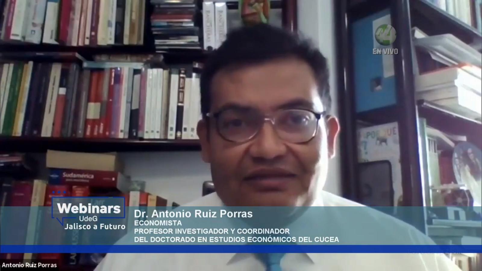 El Coordinador del doctorado en Estudios Económicos del CUCEA, doctor Antonio Ruiz Porras