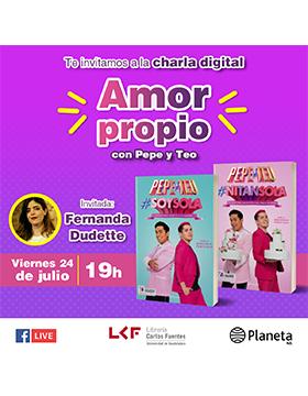 Charla digital: Amor propio, con Pepe y Teo