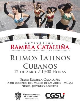 Cartel alusivo y de invitación a los de Jueves de Activación de Rambla Cataluña: Ritmos Latinos Cubanos, el día 12 de abril a las 19:00 horas.
