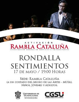 Cartel informativo y de invitación al Jueves de Rambla Cataluña: Rondalla de sentimientos, Presentación de música popular romántica. A realizarse el 17 de mayo, a las 19:00 horas, en la Rambla Cataluña ¡Entrada libre!