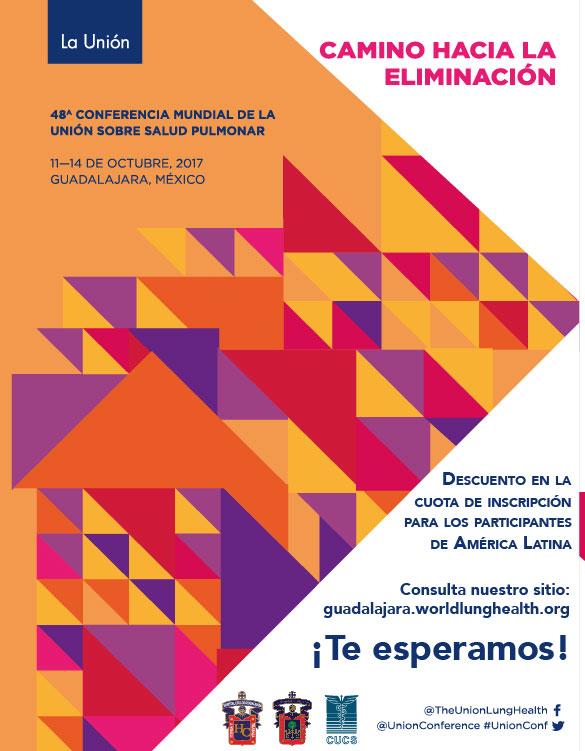 """Cartel de invitación para participar a la 48° Conferencia Mundial de la Unión sobre Salud Pulmonar """"Camino hacia la eliminación"""", a realizarse del 11 al 14 de octubre, en Guadalajara, México. Se proporciona un enlace para consulta y mayores informes."""