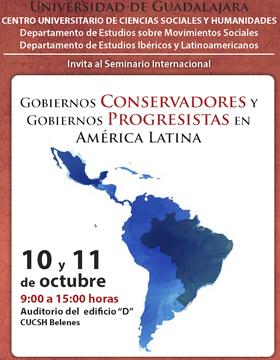 Cartel para anunciar el Seminario Internacional Gobiernos conservadores y gobiernos progresistas en América Latina