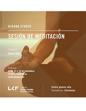 Cartel informativo sobre la Sesión de meditación, el  2, 16, 23 y 30 de noviembre, de 10:30 a 11:30 h. en la Salón planta alta, Librería Carlos Fuentes
