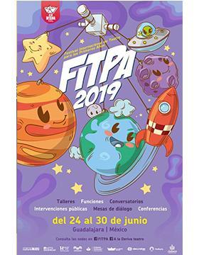 Folleto informativo del Festival Internacional de Teatro para los Primero Años (FITPA 2019). A llevarse a cabo del 24 al 30 de junio, consulta las sedes