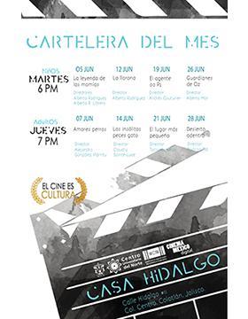 Cartel informativo sobre la Cartelera del mes en CUNorte en  Casa Hidalgo, CUNorte