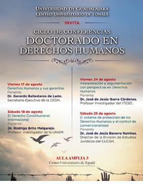 Cartel informativo sobre el Ciclo de conferencias: Doctorado en Derechos Humanos, en el Aula Amplia 3, CUTonalá