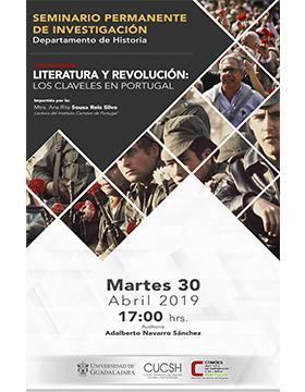 Cartel informativo de la Conferencia: Literatura y Revolución: Los claveles en Portugal, en el marco del Seminario Permanente de Investigación. A desarrollarse el 30 de abril a las  17:00 horas. Auditorio Adalberto Navarro Sánchez, CUCSH.