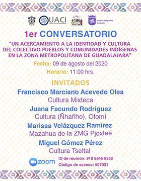 """1er Conversatorio virtual: Un acercamiento a la identidad y cultura del colectivo pueblos y comunidades indígenas en la zona metropolitana de Guadalajara"""""""