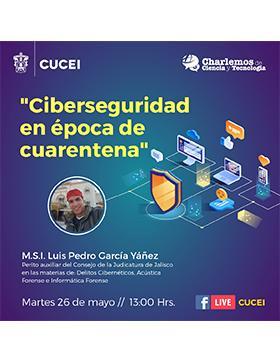 """Conferencia: """"Ciberseguridad en época de cuarentena"""""""