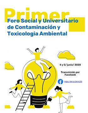 Primer Foro Social y Universitario de Contaminación y Toxicología Ambiental