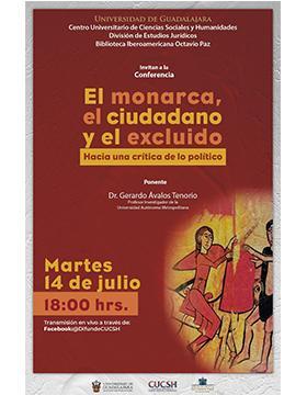 Conferencia: El monarca, el ciudadano y el excluido. Hacia una crítica de lo político