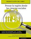 Cartel informativo sobre la Presentación del libro: Pensar la región desde las ciencias sociales, el  26 de noviembre, a las 13:00 h. en el Salón 2, planta baja, Expo Guadalajara