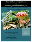 Segundo ciclo de exposiciones en botánica y conservación biológica