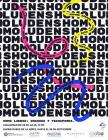 Cartel informativo sobre la Inauguración de la exposición: Homo Ludens: Imagina y transforma, el día  28 de julio en el Globo Museo de la Niñez