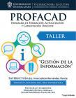 Cartel con texto del taller: Gestión de la información impartido por la Instructora: Lic. Irma Leticia Hernández García