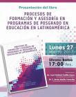 Cartel con lugar y fecha de Presentación del libro: Procesos de formación y asesoría en programas de posgrado en educación en Latinoamérica