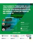 Webinar: Tratamiento tributario de las apps domiciliados en paraísos fiscales que brindan servicios en América Latina en tiempos del COVID-19