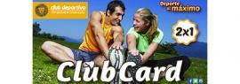 Cartel informativo sobre el 2x1 en tu tarjeta Club Card