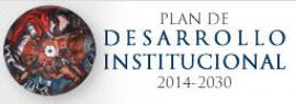 Plan de Desarrollo Institucional 2014 -2030