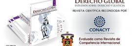 Revista: Derecho Global, estudios sobre derecho y justicia.