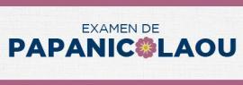 Examen de Papanicolaou