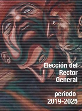 Cartel informativo sobre la Elección del Rector General, periodo 2019-2015