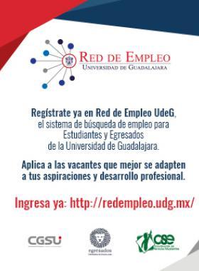 Invitación al registro de la Red de empleo UdeG, bajo el sistema de busqueda de empleo para estudiantes y egresados, en el link que se provisiona  para ello.