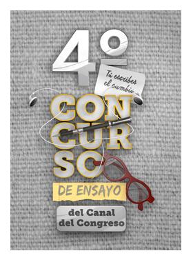 Cartel del 4to. Concurso de Ensayo del Canal del Congreso