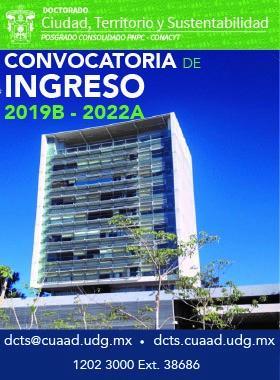 Cartel informativo de la Convocatoria de ingreso 2019B-2022A del Doctorado Ciudad, Territorio y Sustentabilidad. Invitan Centro Universitario de Arte, Arquitectura y Diseño (CUAAD)