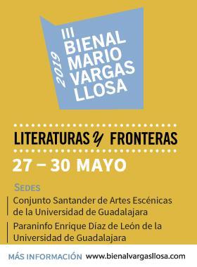 Cartel informativo del Tercer Bienal de Novela Mario Vargas Llosa 2019. A realizarse del 27 al 30 de mayo, en las sedes del Conjunto Santander de Artes Escénicas y el Paraninfo Enrique Díaz de León