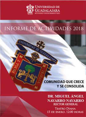 Informe de Actividades 2018 - Rector General 15 de enero de 2019 12:00 horas