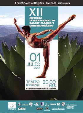 Cartel con texto informativo de evento en beneficio de los Hospitales Civiles de Guadalajara, con la XII muestra internacional de ballet clásico y contemporáneo a celebrarse el 01 de julio a las 20:00 horas en el Teatro Degollado.