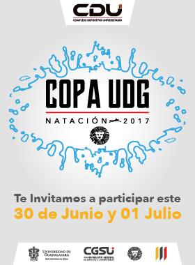Cartel con texto informativo de invitación para participar en la COPA UDG, de natación 2017, el 30 de junio y 01 de julio, en el Centro Deportico Universitario.