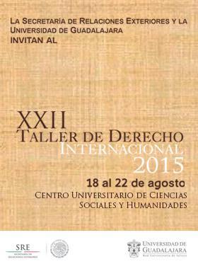 Vigésimo Segundo Taller de Derecho Internacional