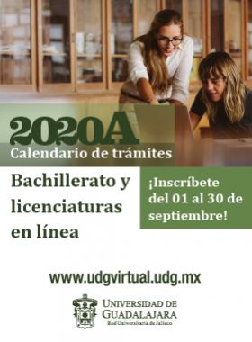 Cartel informativo para el registro al próximo calendario 2020A. Periodo de inscripción del 1 al 30 de septiembre, Bachillerato y licenciaturas en línea. Invita UDGVIRTUAL
