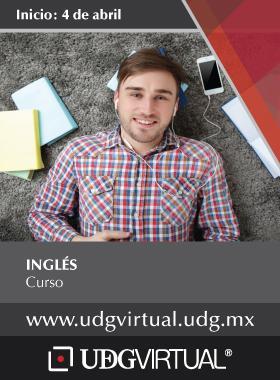 Cartel informativo sobre el Curso de Inglés Invitan UDGVIRTUAL, fecha de inicio 4 de abril. Consulte más detalles.